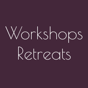 Workshops, Retreats